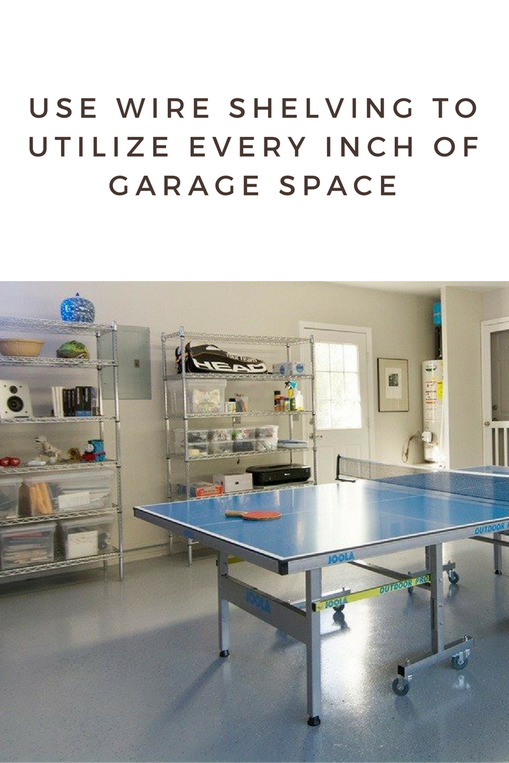 Use Wire Shelving Utilize Every Inch Garage E
